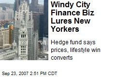 Windy City Finance Biz Lures New Yorkers