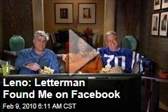 Leno: Letterman Found Me on Facebook