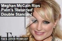 Meghan McCain Rips Palin's 'Retarded' Double Standard