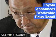 Toyota Announces Worldwide Prius Recall