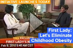 First Lady: Let's Eliminate Childhood Obesity