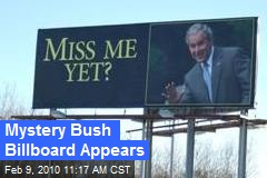 Mystery Bush Billboard Appears