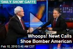 Whoops! Newt Calls Shoe Bomber American