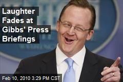Laughter Fades at Gibbs' Press Briefings
