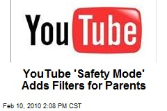 YouTube 'Safety Mode' Adds Filters for Parents