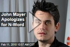 John Mayer Apologizes for N-Word