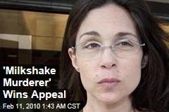 'Milkshake Murderer' Wins Appeal