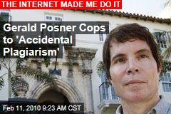 Gerald Posner Cops to 'Accidental Plagiarism'