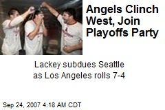 Angels Clinch West, Join Playoffs Party