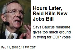 Hours Later, Reid Kills New Jobs Bill