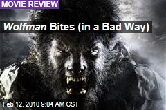 Wolfman Bites (in a Bad Way)