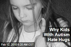 Why Kids With Autism Hate Hugs