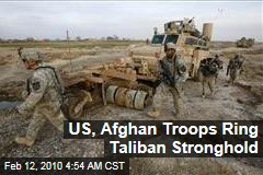 US, Afghan Troops Ring Taliban Stronghold