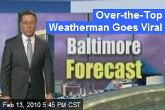 Over-the-Top Weatherman Goes Viral