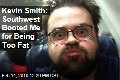 Kevin Smith: Southwest Booted Me for Being Too Fat