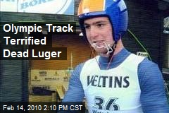 Olympic Track Terrified Dead Luger