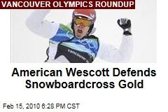 American Wescott Defends Snowboardcross Gold