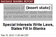 Special Interests Write Laws, States Fill In Blanks