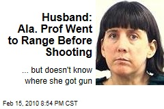Husband: Ala. Prof Went to Range Before Shooting