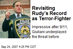 Revisiting Rudy's Record as Terror-Fighter
