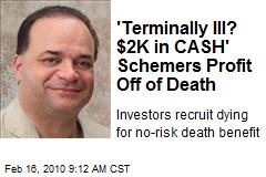 'Terminally Ill? $2K in CASH' Schemers Profit Off of Death