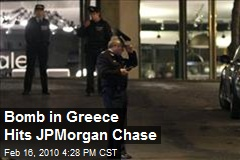 Bomb in Greece Hits JPMorgan Chase