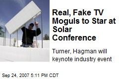 Real, Fake TV Moguls to Star at Solar Conference