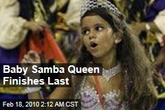 Baby Samba Queen Finishes Last