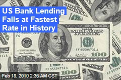 US Bank Lending Falls at Fastest Rate in History