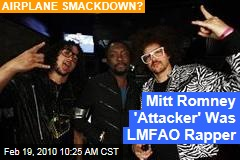 Mitt Romney 'Attacker' Was LMFAO Rapper