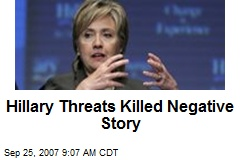 Hillary Threats Killed Negative Story