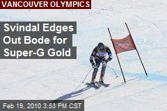 Svindal Edges Out Bode for Super-G Gold