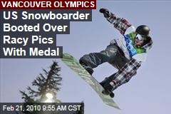 US Snowboarder Booted Over Racy Pics With Medal