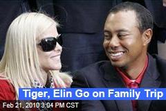 Tiger, Elin Go on Family Trip