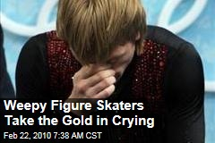 Weepy Figure Skaters Take the Gold in Crying