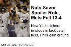 Nats Savor Spoiler Role, Mets Fall 13-4