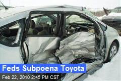 Feds Subpoena Toyota