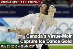 Canada's Virtue-Moir Capture Ice Dance Gold