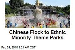 Chinese Flock to Ethnic Minority Theme Parks