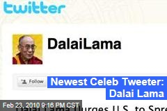 Newest Celeb Tweeter: Dalai Lama