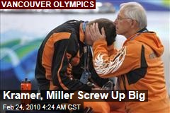 Kramer, Miller Screw Up Big