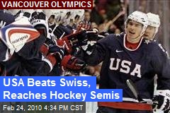 USA Beats Swiss, Reaches Hockey Semis