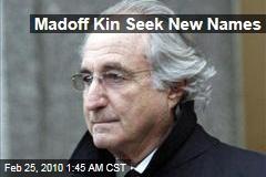 Madoff Kin Seek New Names