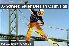 X-Games Skier Dies in Calif. Fall