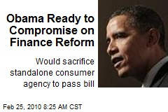 Obama Ready to Compromise on Finance Reform