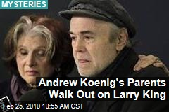 Andrew Koenig's Parents Walk Out on Larry King