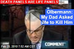 Olbermann: My Dad Asked Me to Kill Him