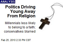 Politics Driving Young Away From Religion