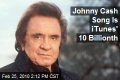 Johnny Cash Song Is iTunes' 10 Billionth