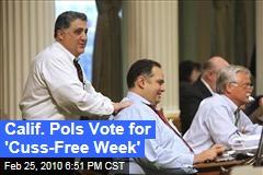 Calif. Pols Vote for 'Cuss-Free Week'